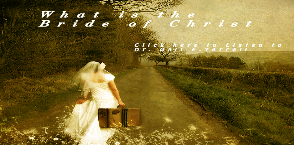 What is the Bride of Christ?